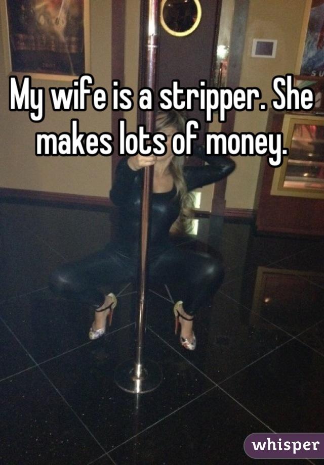 My Wife Is A Stripper