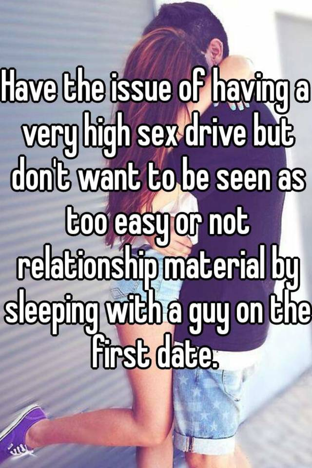 Dating guy with high sex drive