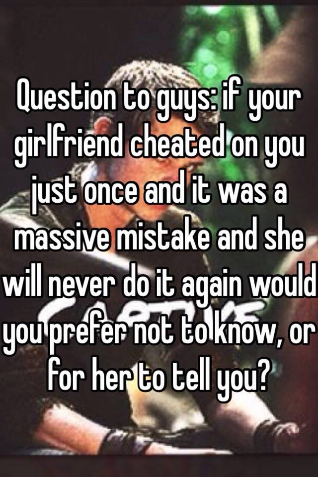 How do you know if your gf is cheating