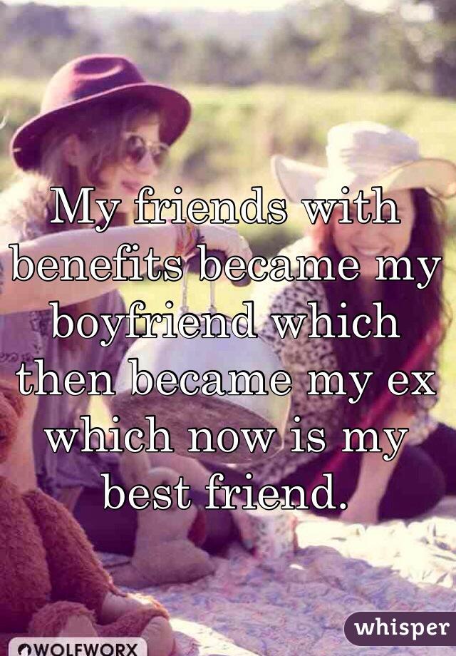 my ex boyfriend is my best friend