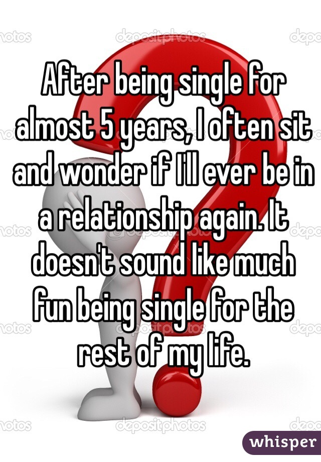 being single for years