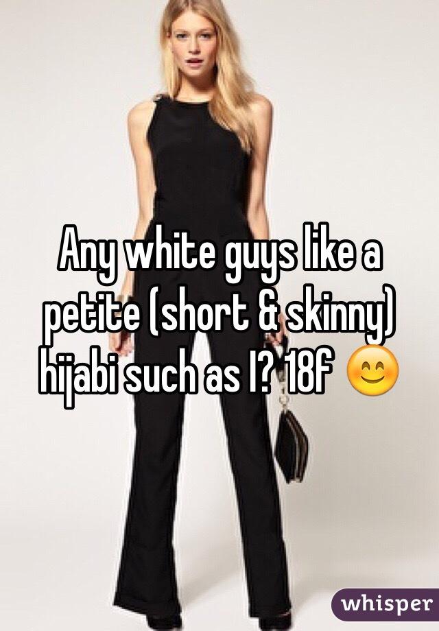 Any white guys like a petite (short & skinny) hijabi such as I? 18f 😊