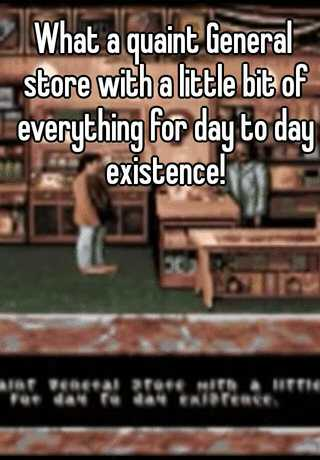 What A Quaint General Store With A Little Bit Of Everything For