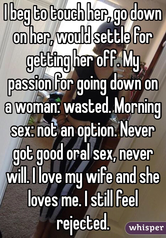 My wife loves oral sex