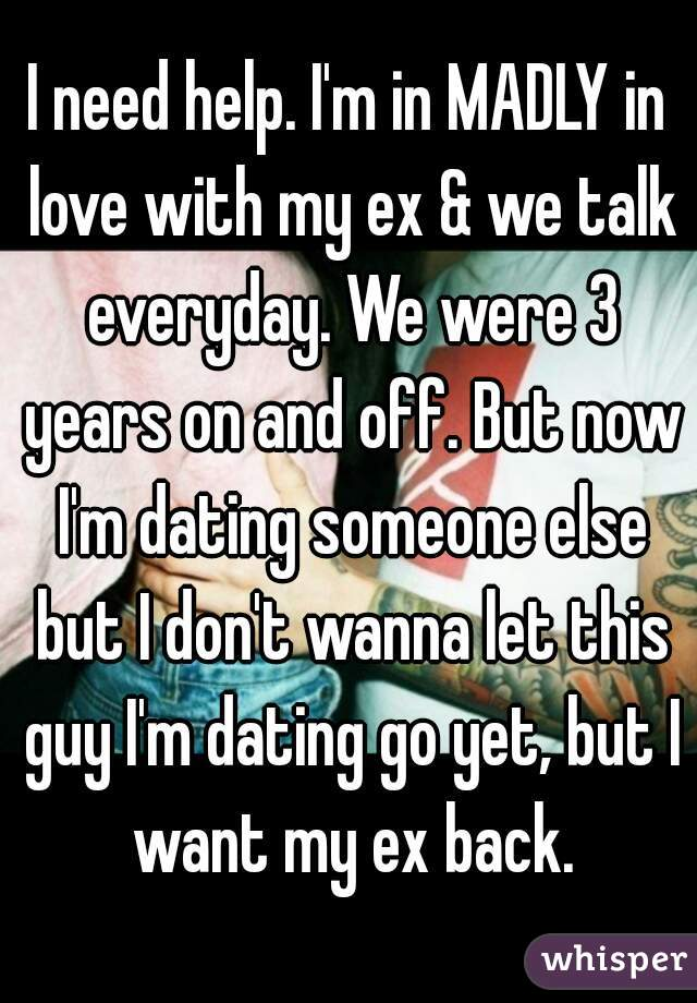 Still In Love With My Ex But Dating Someone Else