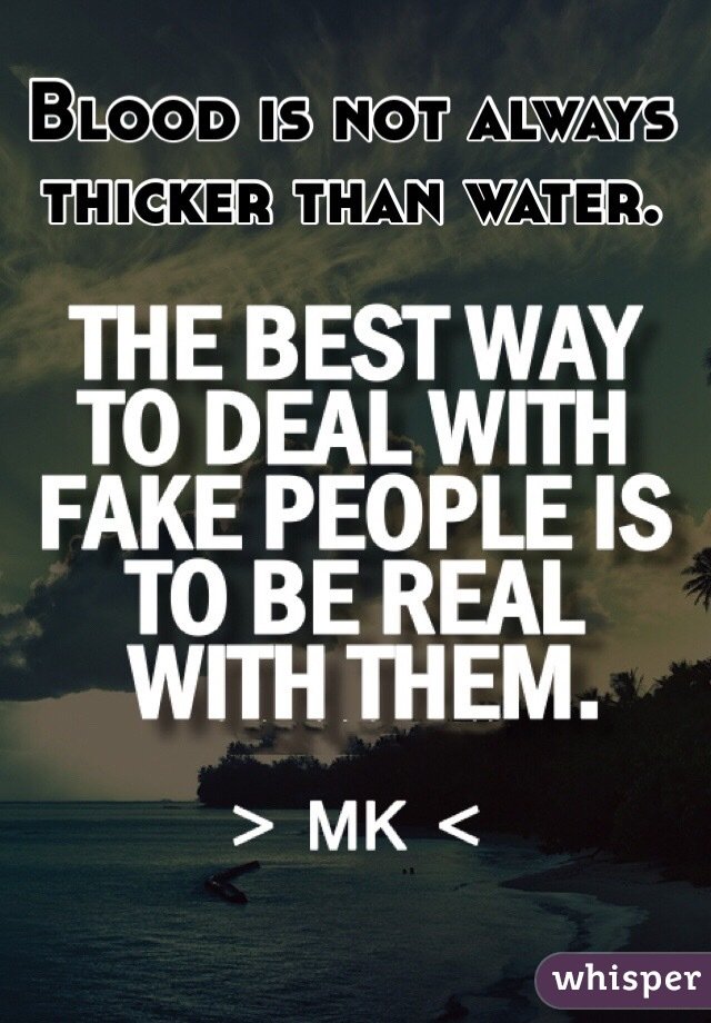 Always thicker than water