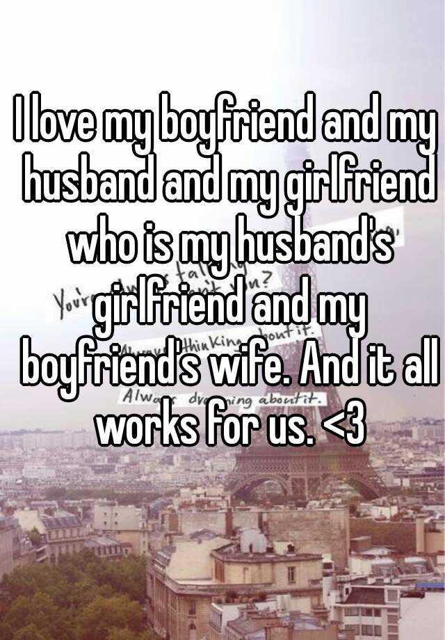 My husband has a girlfriend