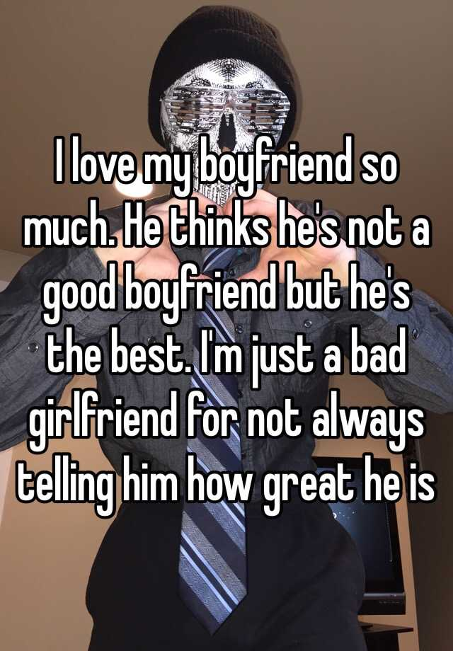 How be good boyfriend