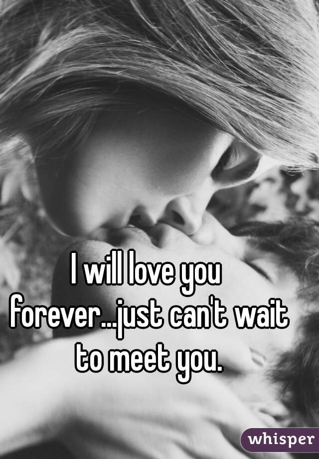 i just can t wait to see you