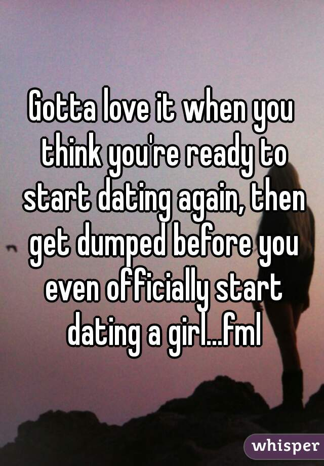When to start dating a girl