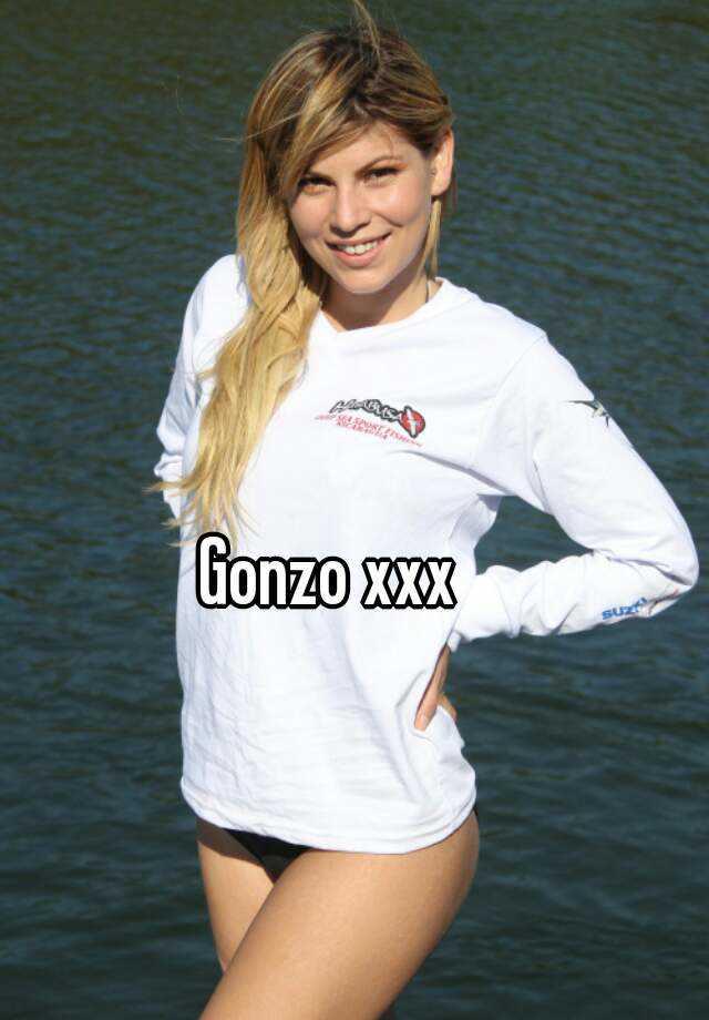 Gonzo xxx