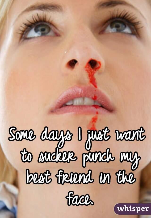 sucker friend