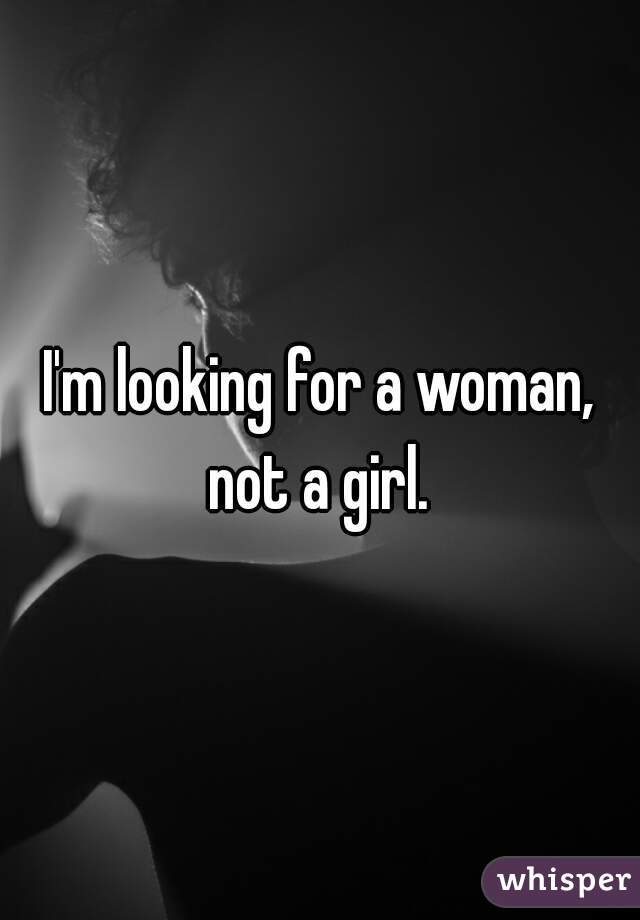 I M Looking For the sake of A Girl