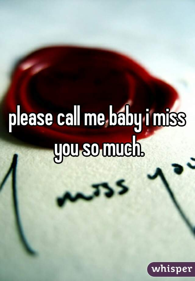 Miss u so much baby