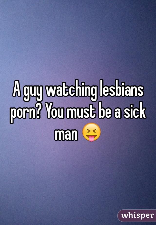 Man Watching Lesbians