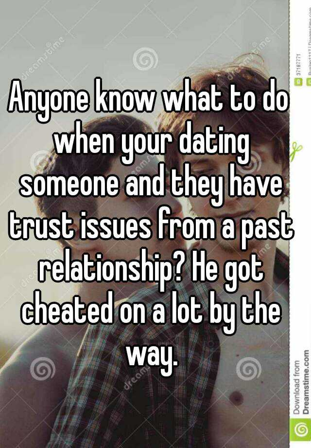 dating guys with trust issues