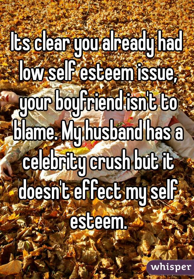 how to deal with a husband with low self esteem