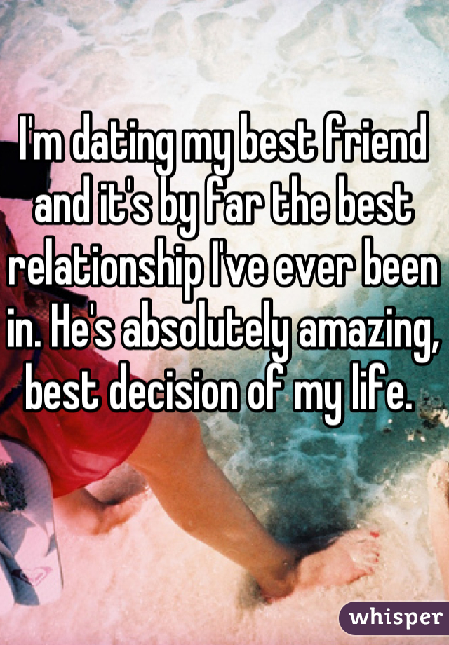 Dating a best friend