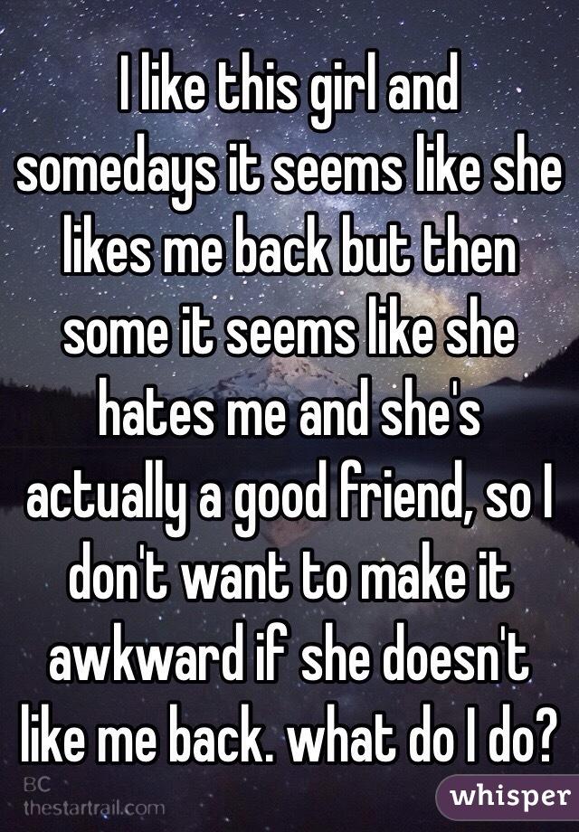 I Cognate A Girl Does She Like Me