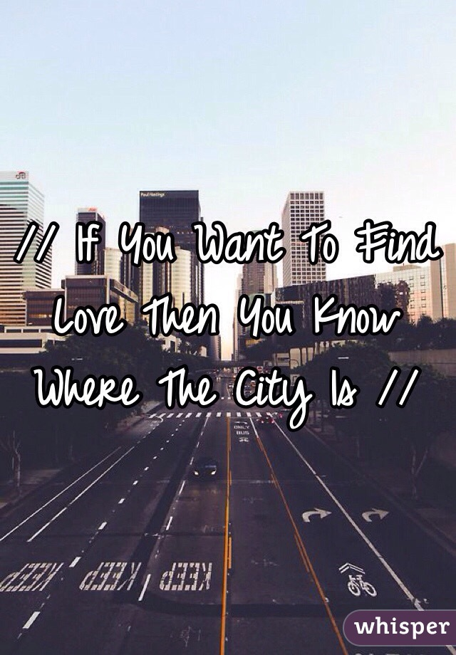 Finding the love you want