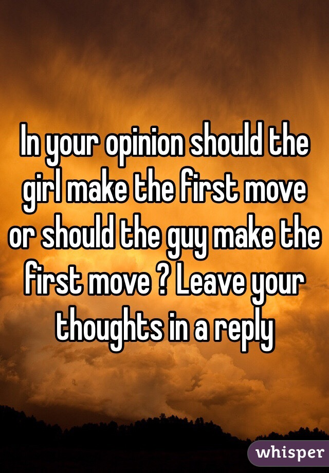 The Should First Make Move I