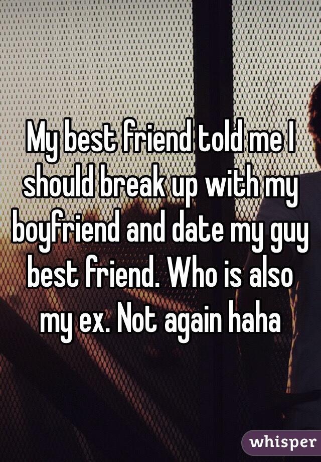 Dating best friend break up