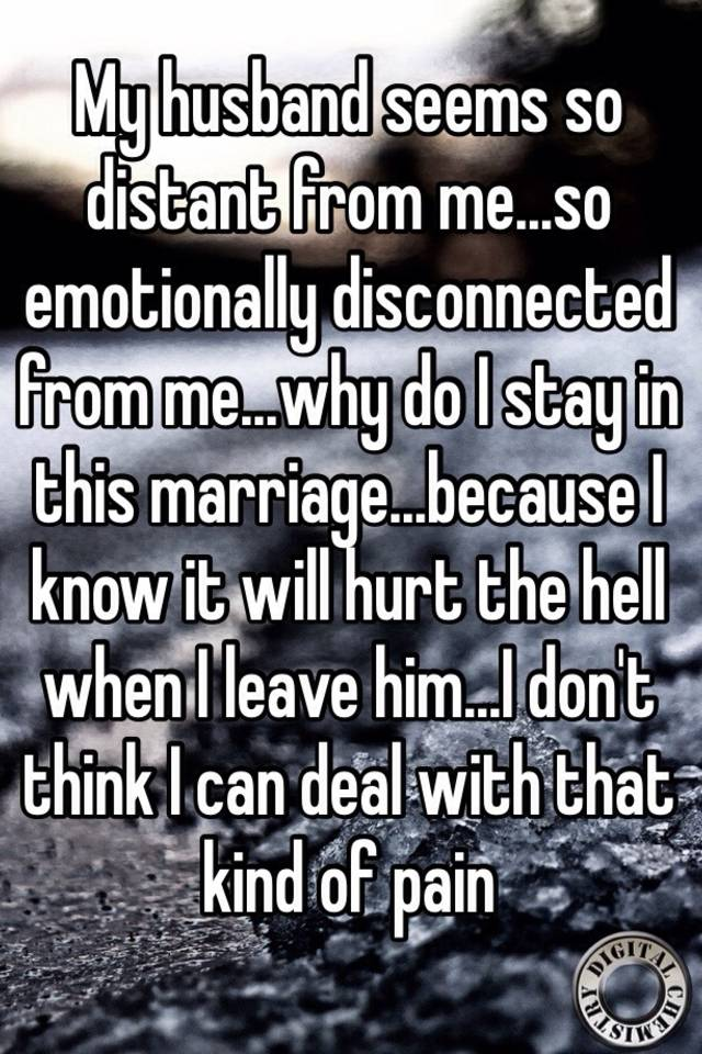 My husband hurt me emotionally