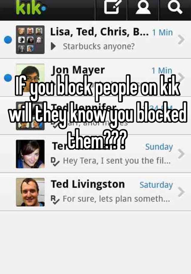 Blocked on kik who see you Messaging spam