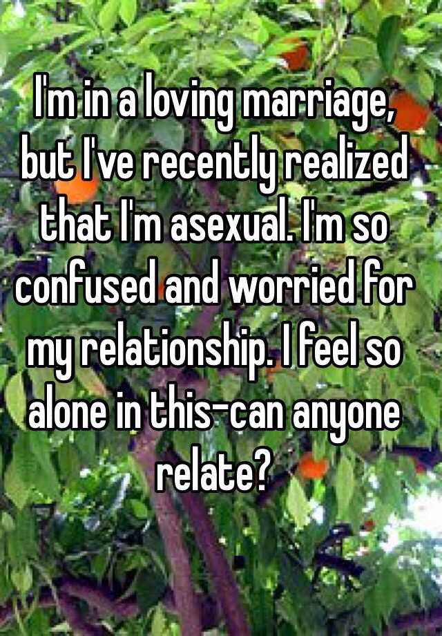 Worried i m asexual marriage