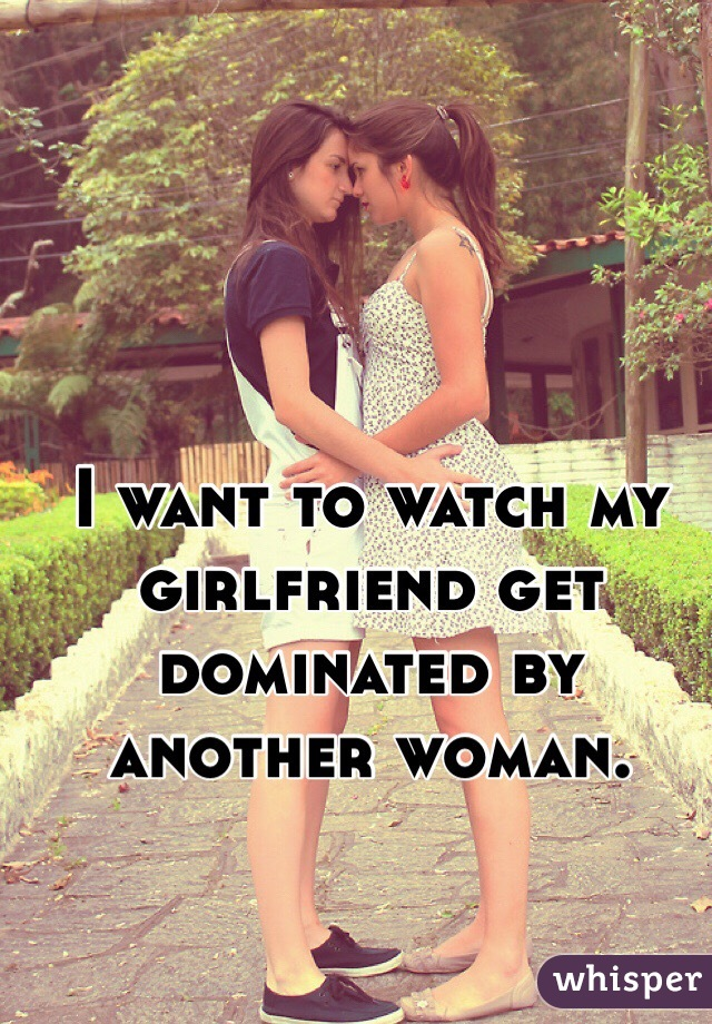 Girlfriend dominated