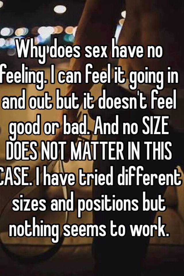 Sex doesn t feel good