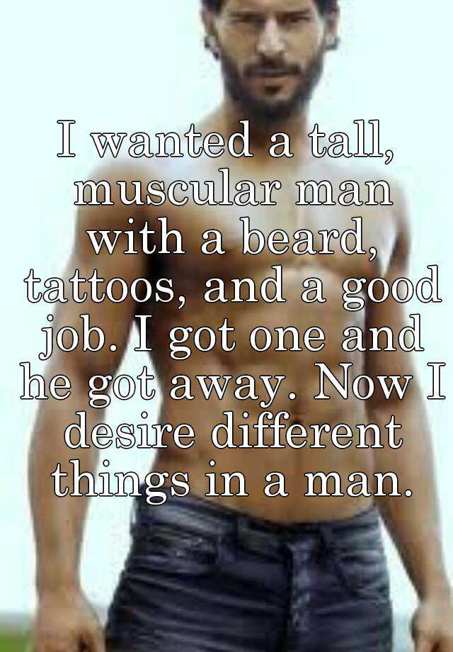 Not Men with beards tattoos and muscles that can