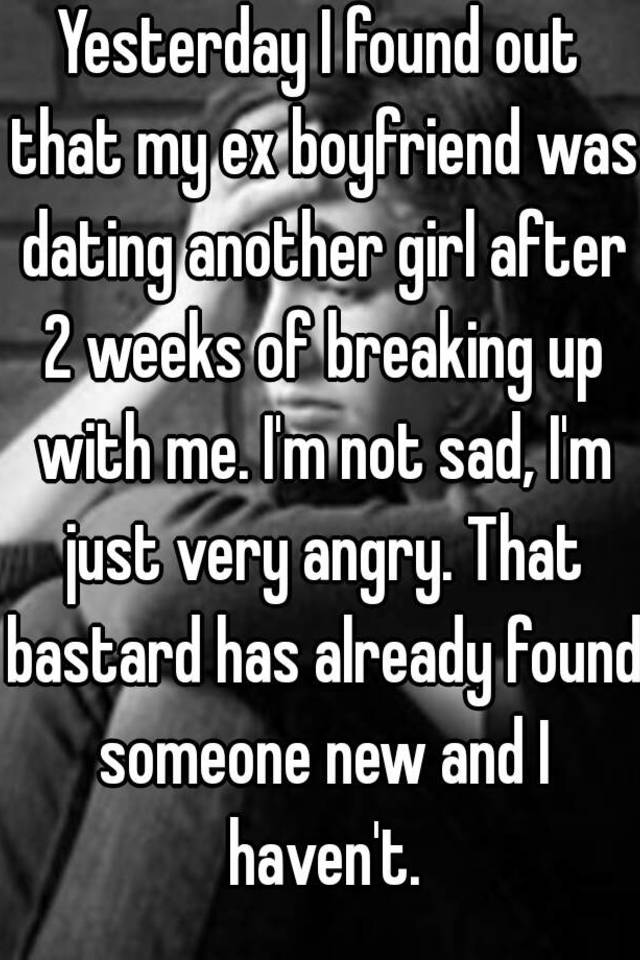 My ex is dating someone new after 2 weeks