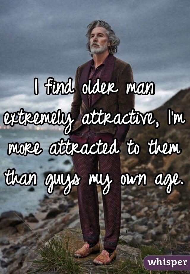 Attracted to older men
