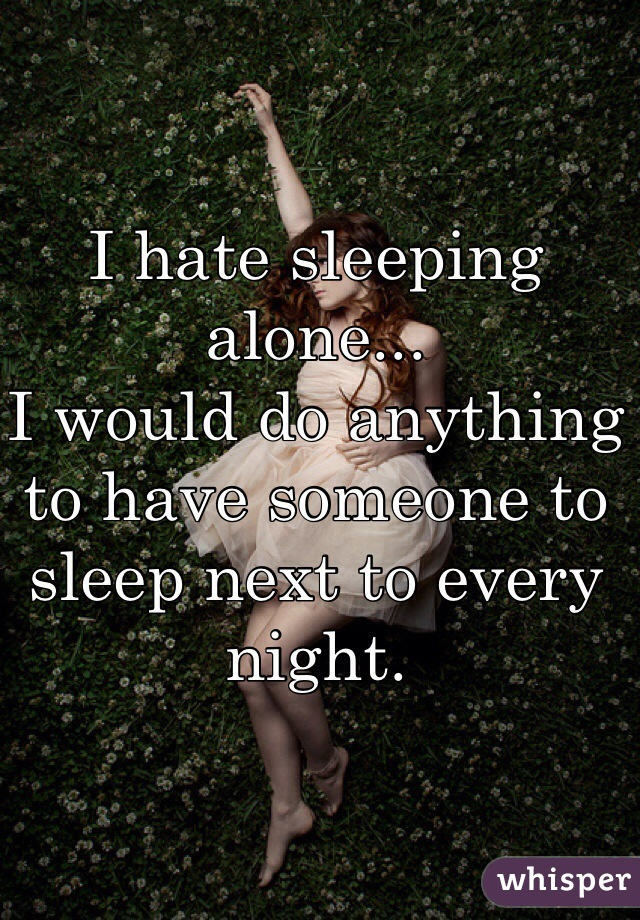 Sleeping Alone Happy