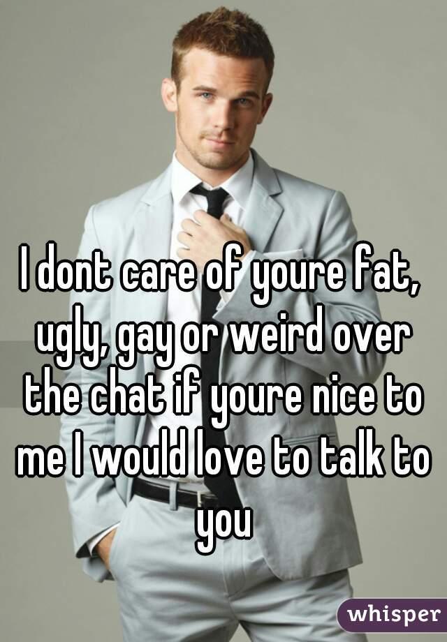 Fat gay chat