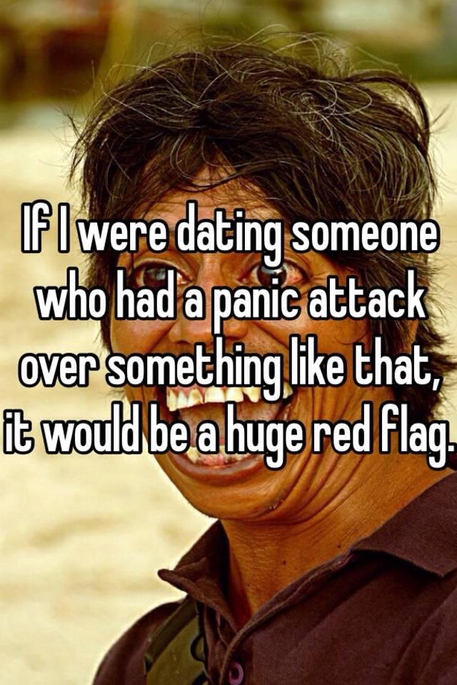 Panic attack dating #13