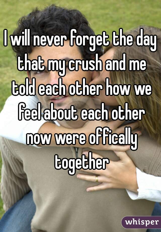 About crush should my i forget What to