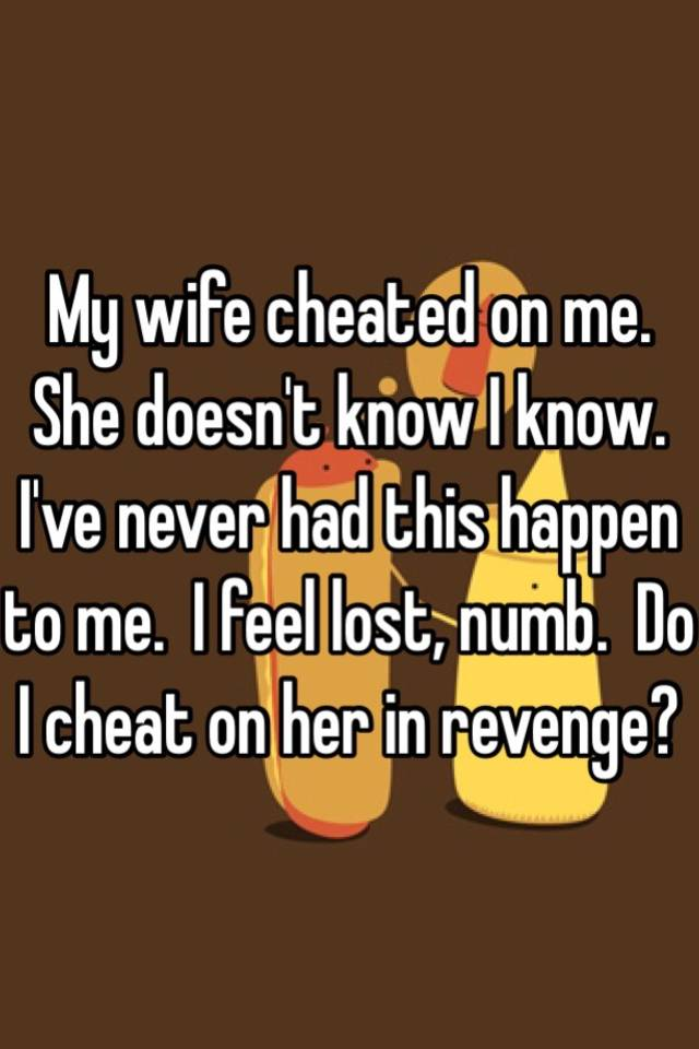 what to do if my wife cheated on me