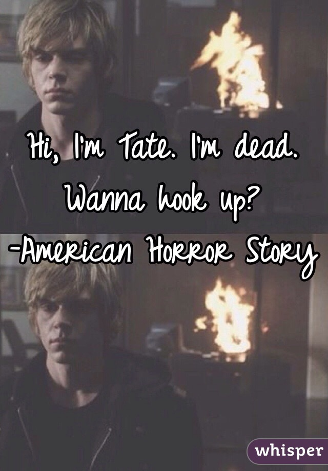 Up Hi Hook Tate Im Wanna