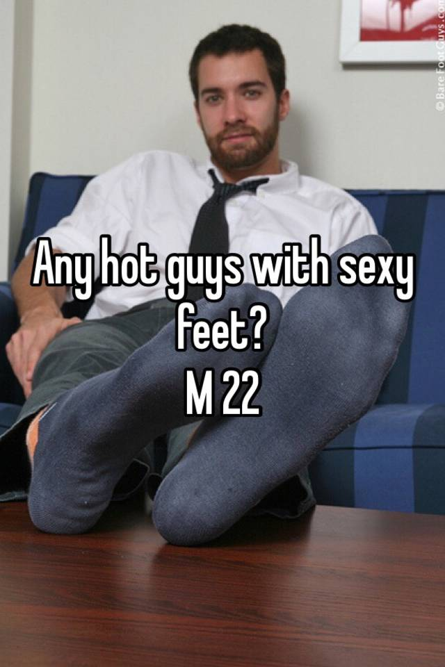Hot guy feet