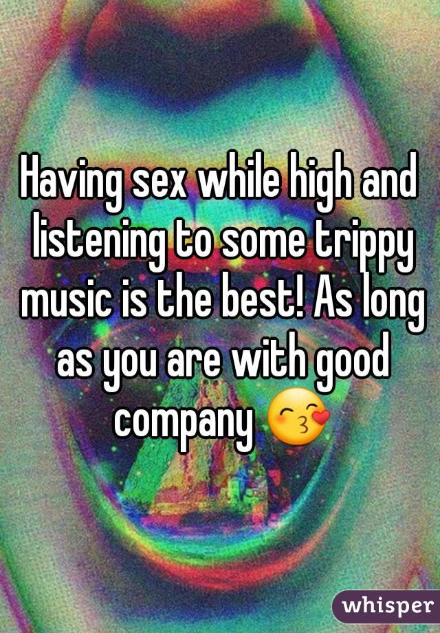 Sex while high with girl