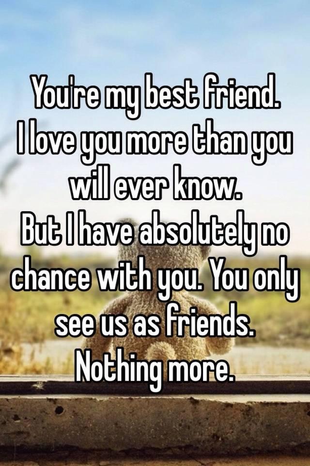I love you more best friend