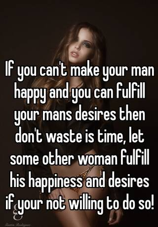 how do you make your man happy