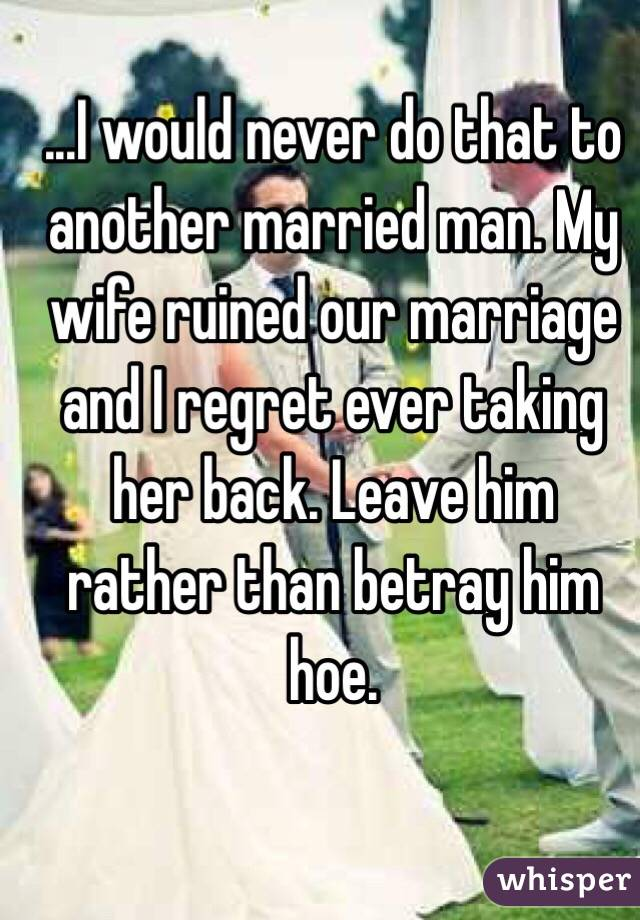 I regret marrying my wife