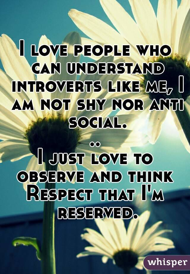 i am reserved