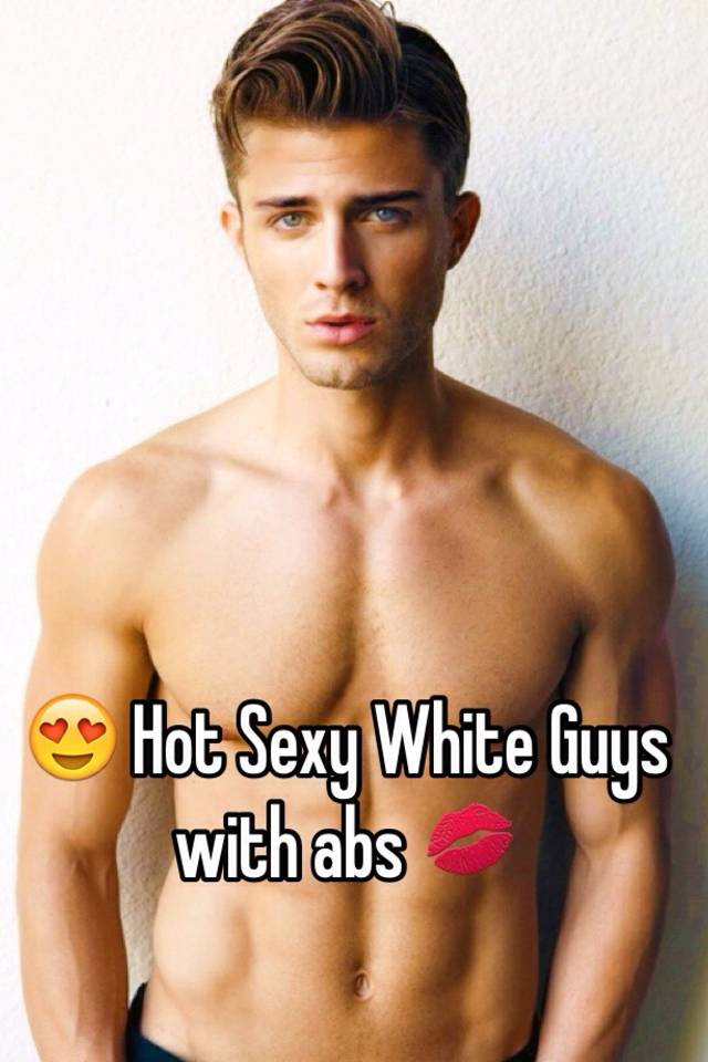 Pictures of sexy white men