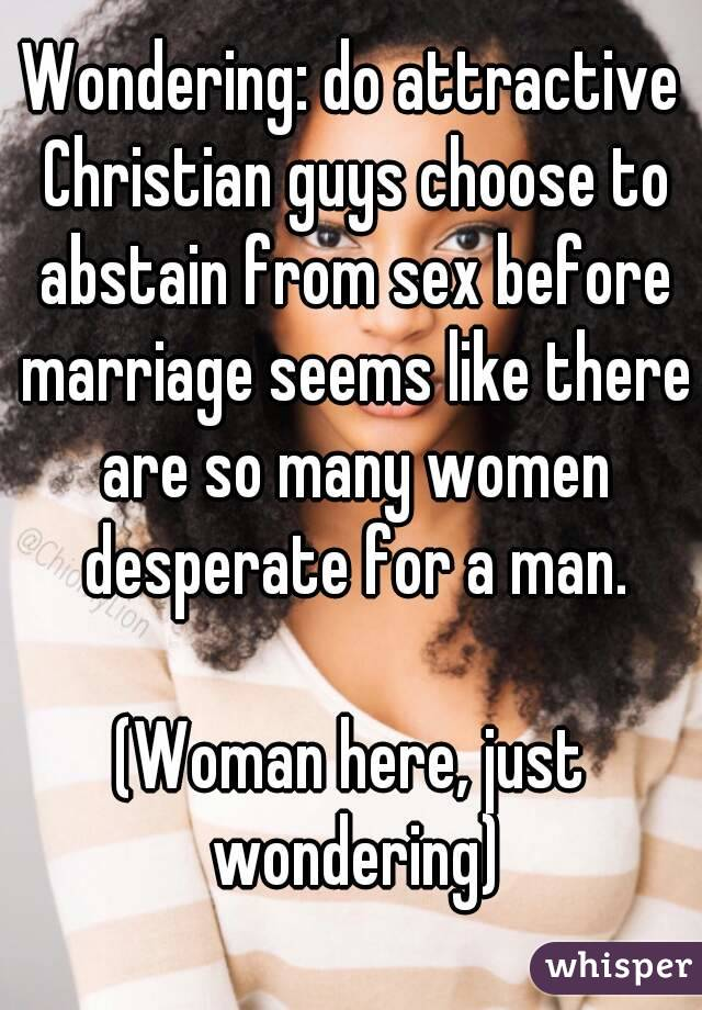 Why are christians against sex before marriage