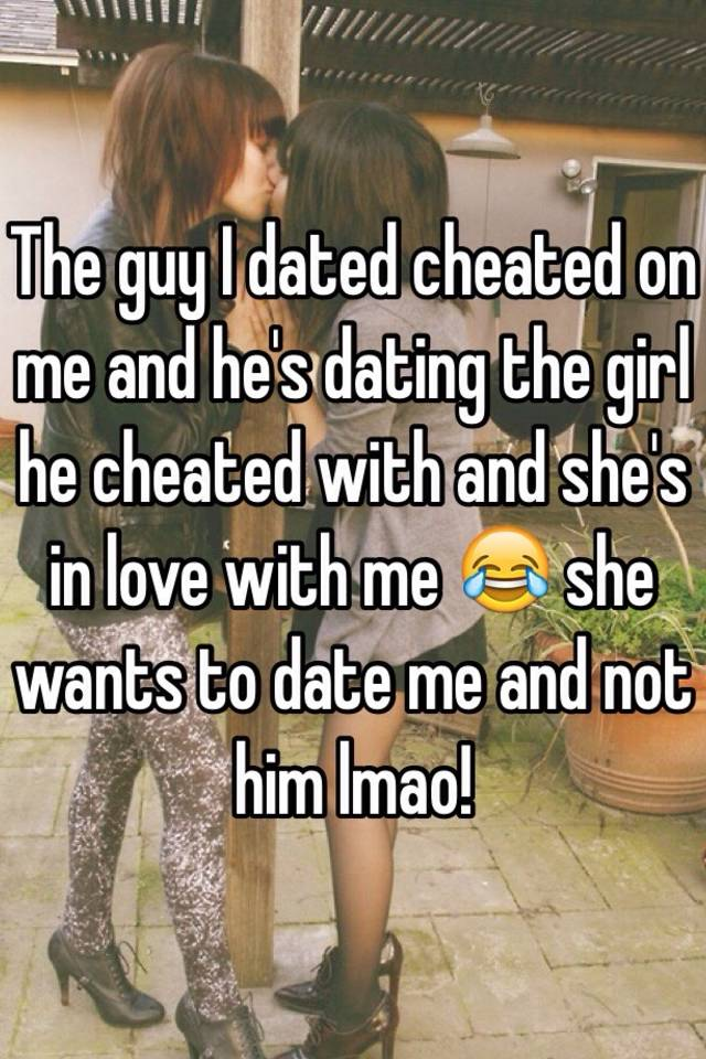 Dating Someone Who Cheated On You