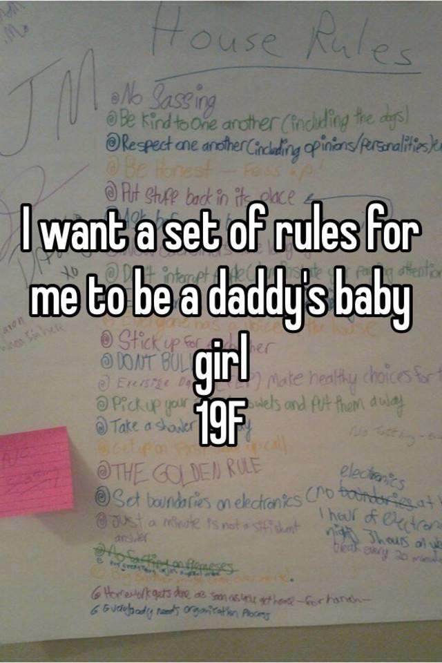 I want a set of rules for me to be a daddy's baby girl 19F